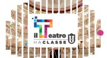 Il Teatro Ha Classe 2017